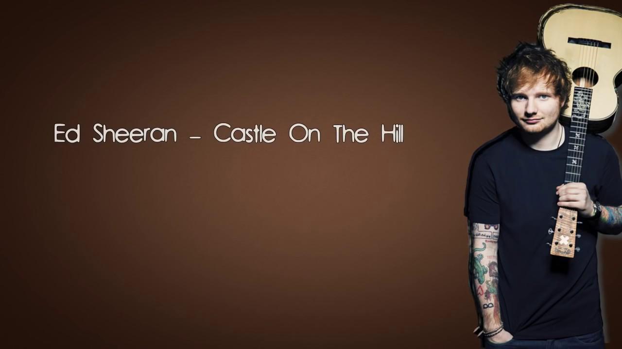 Ed Sheeran Castle On The Hill Lyrics Letra Download Karaoke Youtube