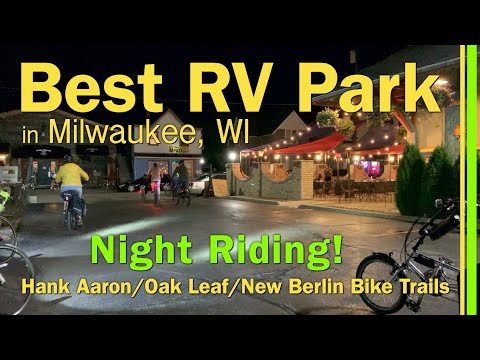 BEST RV PARK IN MILWAUKEE WI / NIGHT BIKE RIDING TRAILS TO WAUKESHA FRIDAY NIGHT LIVE MUSICFEST EP91