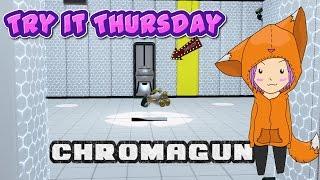Try it Thursday   Chromagun