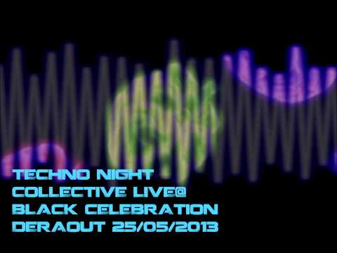 DERAOUT LIVE @TECHNO NIGHT COLLECTIVE BLACK CELEBRATION DERAOT