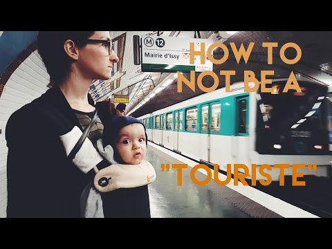 How to Not be a Tourist in Paris