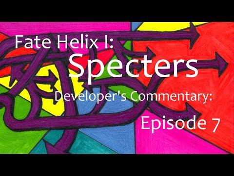 Alvarp Attempts: Fate Helix I: Specters//Developer's Commentary: Episode 7: Oceanside Flight: Part 6