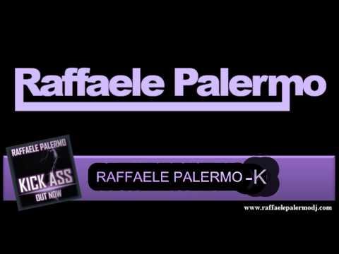 RAFFAELE PALERMO - KICK ASS (FREE DOWNLOAD)
