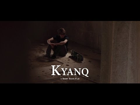 Kyanq: a Short Skate Film