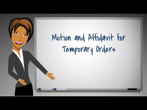 How To Complete A Motion And Affidavit For Temporary Orders