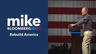 Rebuild America: Join Mike Bloomberg's 2020 Presidential Campaign