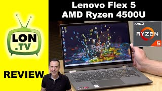Lenovo Flex 5 with AMD Ryzen 4500U Review - 2 in 1 Laptop / Tablet