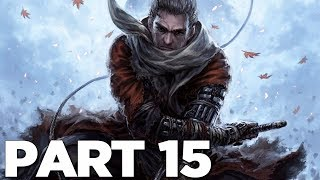 GENERAL KURANOSUKE BOSS in SEKIRO SHADOWS DIE TWICE Walkthrough Gameplay Part 15 (Sekiro)
