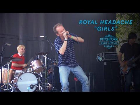 "Royal Headache perform ""Girls""   Pitchfork Music Festival 2016"