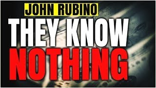 JOHN RUBINO PREPARE NOW - They Definitely Do Not Know How To Stop It