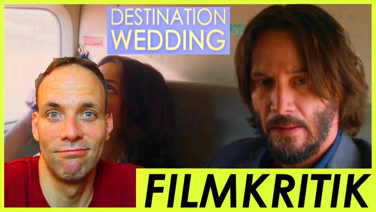 Destination Wedding Review.Destination Wedding Review Kritik Kinostart 02 08 2018