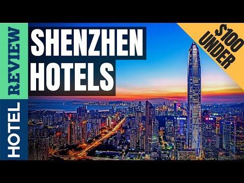 ✅Shenzhen Hotels Reviews: Best Hotels in Shenzhen (2019)[Under $100]