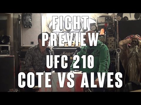 UFC 210: Cote vs Alves Preview