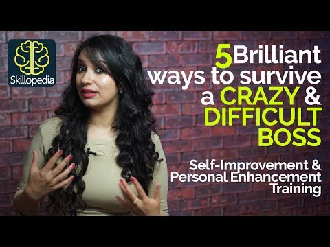 How deal with a CRAZY BOSS? | Self-Improvement & Personality Development Training video.