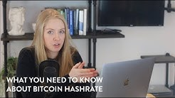 What You Need to Know About Bitcoin Hashrate