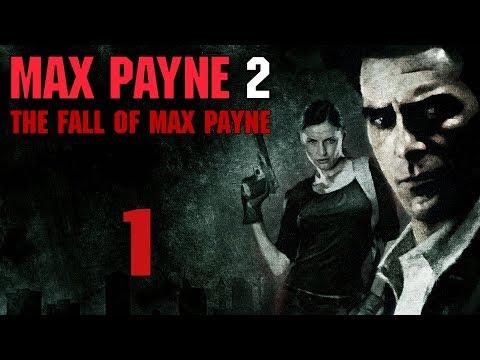 Max Payne 2 - Прохождение игры на русском [#1]   PC