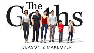 Sims 4  |  The Goths  |   Season 2 Makeover - CAS