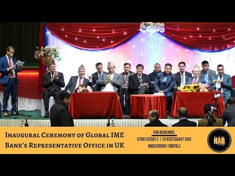 Inaugural Ceremony of Global IME Bank's Representative Office in UK [ HIghlights].