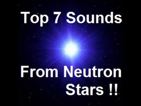 7 Sounds from Neutron Stars(Pulsars)