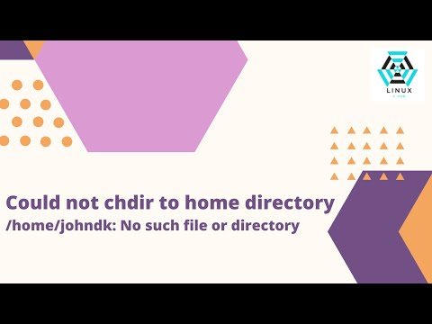Could not chdir to home directory /home/johndk: No such file or directory |