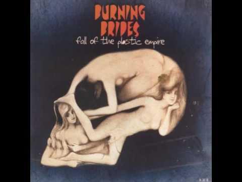 Burning Brides - Fall of the Plastic Empire (Full Album)