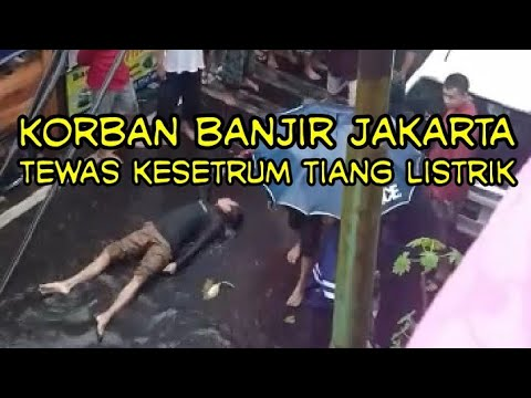 Korban Banjir Jakarta Hari Ini Tewas Kesetrum Tiang Listrik
