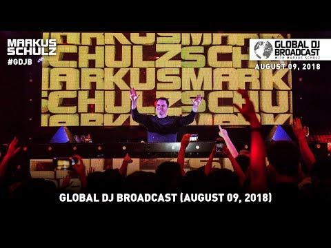 Global DJ Broadcast: Markus Schulz & Solarstone August 09, 2018
