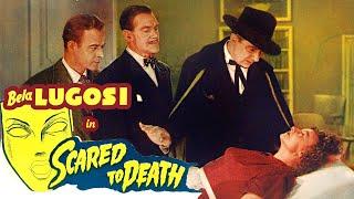 Scared to Death(1947) Bela Lugosi -ThrillerFull Length Film