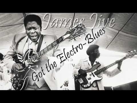James Jive  Got the ElectroBlues?  Mix