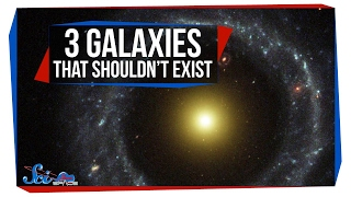3 Galaxies That Shouldn