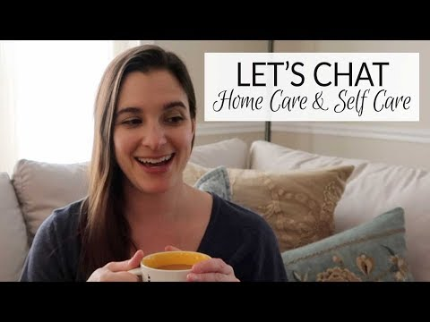 Let's Chat | Home Care & Self Care