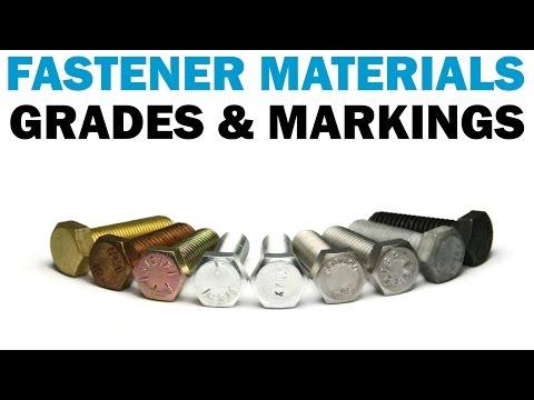 Understanding Fastener Grades & Materials | Fasteners 101