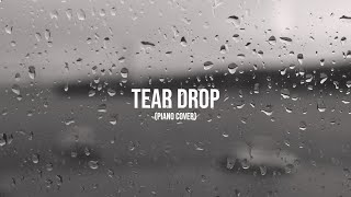 SF9 (에스에프나인) - Tear Drop (티어 드롭) [Piano Cover]