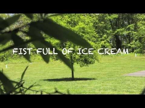 Fist Full of Ice Cream (Fairhaven School)
