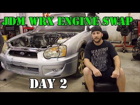 JDM WRX Engine Swap! – Day 2