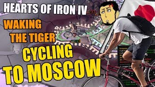 Hearts Of Iron 4 CYCLING TO MOSCOW - Waking THE TIGER DLC