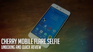 Cherry Mobile Flare Selfie Unboxing and Quick Review