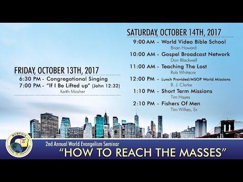 2nd Annual World Evangelism Seminar - MSOP World Missions - BJ Clarke