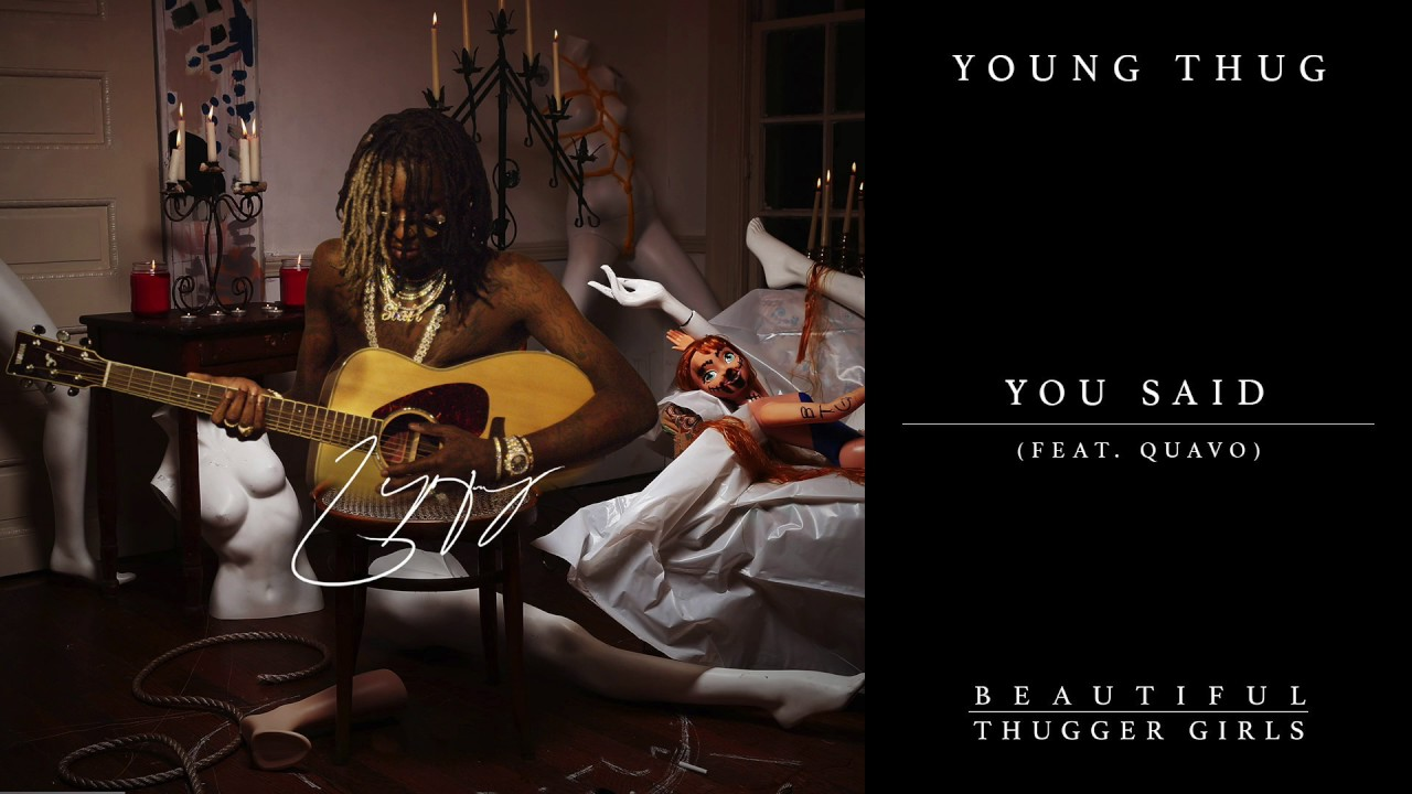 Young Thug - You Said (feat. Quavo) [Official Audio]