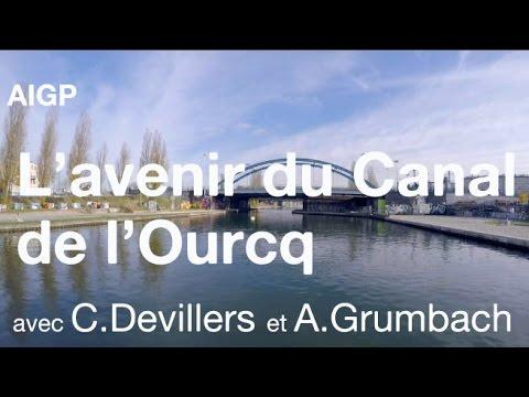 L'Avenir du canal de l'Ourcq - AIGP - Atelier du Grand Paris