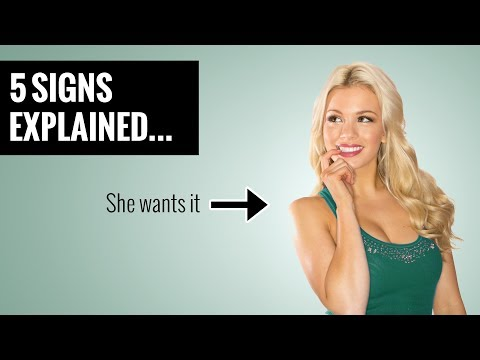 5 Signs She Wants You Sexually
