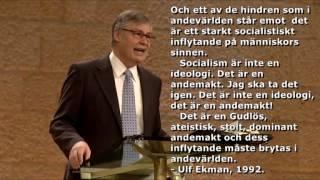 Ulf Ekman 1992: Socialism är en andemakt