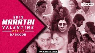Marathi Valentine Mashup 2019 - DJ Scoob