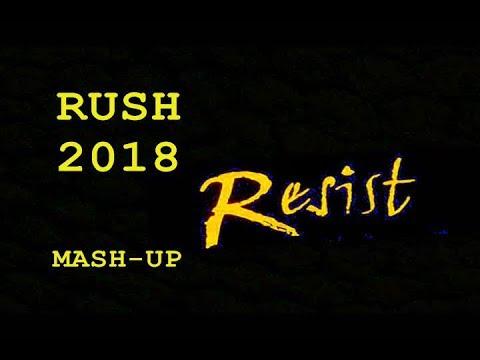 Rush - Resist Mashup Video - 2018