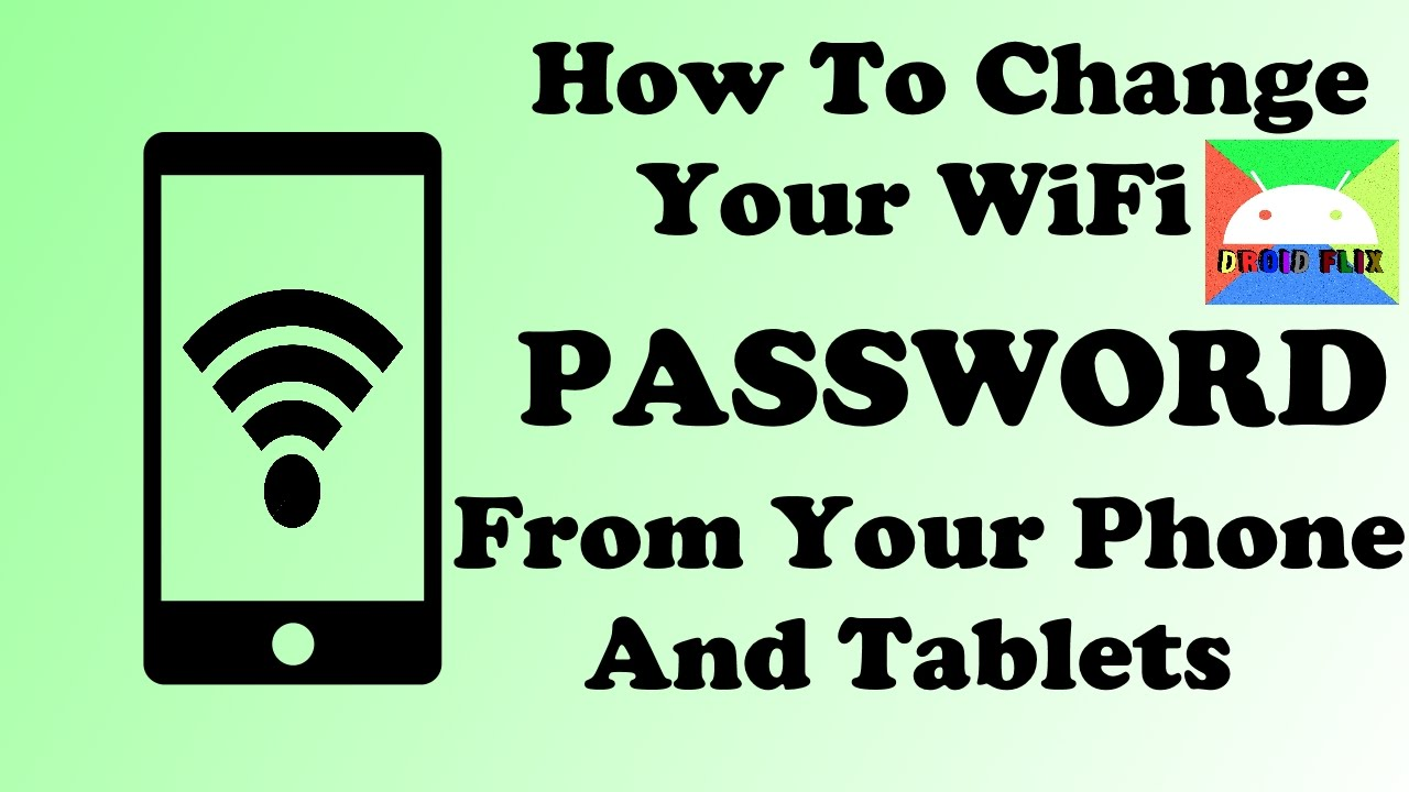 How To Change WiFi Password From Your Mobile 2018