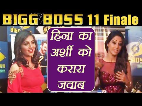 Bigg Boss 11: Hina Khan BEFITTING Reply to Arshi Khan's