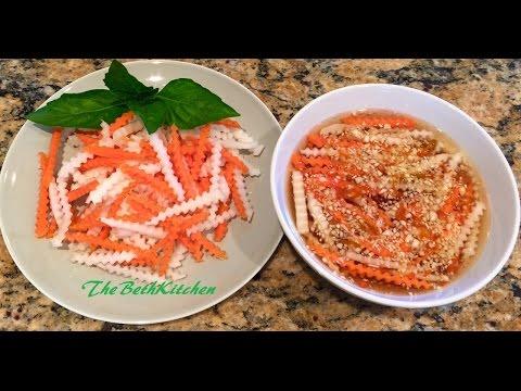 Cách làm Đồ Chua và Nước Mắm / Vietnamese Dipping Sauce - Daikon, Carrot Pickle