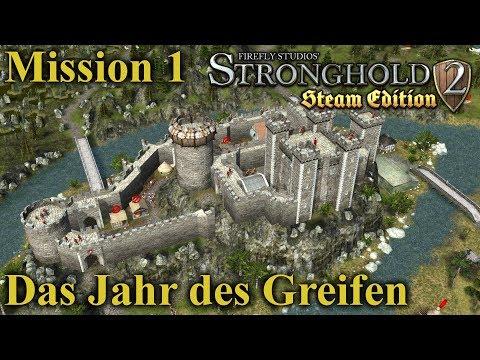 Das Jahr des Greifen - Mission 1 - Stronghold 2 Steam Edition | Let's Play (German)