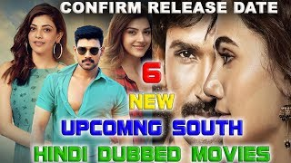 6 New Upcoming South Hindi Dubbed Movies | Confirm TV + YouTube Premiere Release Date