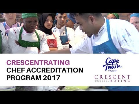 Cape Town Tourism & CrescentRating - Halal Gourmet Dining for Chefs Program 2017